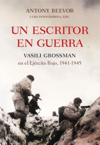 VasilI Grossman Un escritor en guerra