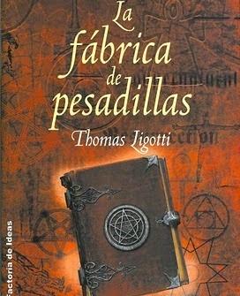 LA FABRICA DE PESADILLAS