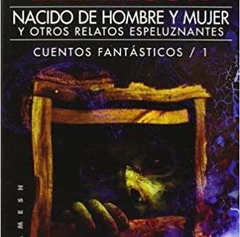 NACIDO DE HOMBRE Y MUJER